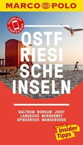 MARCO POLO Reiseführer Ostfriesische Inseln, Baltrum, Borkum, Juist, Langeoog Norderney, Spiekeroog, Wangerooge