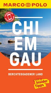 MARCO POLO Reiseführer Chiemgau, Berchtesgadener Land &News und offline Reiseatlas