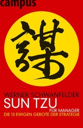 Sun Tzu für Manager Die 13 ewigen Gebote der Strategie