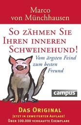 So zähmen Sie Ihren inneren Schweinehund Vom ärgsten Feind zum besten Freund