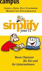 simplify your IT Neue Chancen für Sie und Ihr Unternehmen