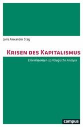 Krisen des Kapitalismus Eine historisch-soziologische Analyse