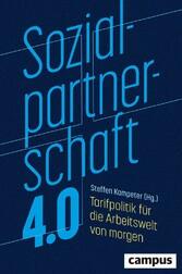 Sozialpartnerschaft 4.0 Tarifpolitik für die Arbeitswelt von morgen