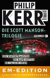 Die Scott Manson Trilogie Wintertransfer, Die Hand Gottes, Die falsche Neun. EM-EDITION