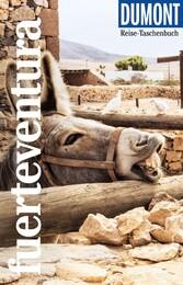 DuMont Reise-Taschenbuch Reiseführer Fuerteventura Mit individuellen Autorentipps und vielen Touren.