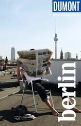DuMont Reise-Taschenbuch Reiseführer Berlin mit praktischen Downloads aller Karten und Grafiken