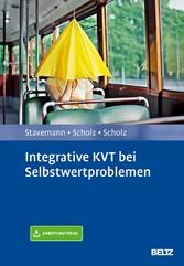 Integrative KVT bei Selbstwertproblemen Mit Arbeitsmaterial