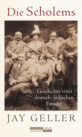 Die Scholems Geschichte einer deutsch-jüdischen Familie