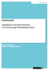 Installation einer WLAN-Karte (Unterweisung IT-Kaufmann/-frau)