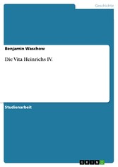Die Vita Heinrichs IV.