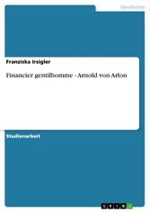 Financier gentilhomme - Arnold von Arlon