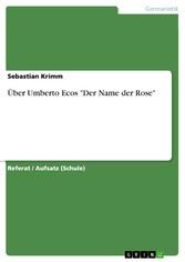 Über Umberto Ecos 'Der Name der Rose'