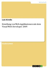 Erstellung von Web-Applikationen mit dem Visual Web Developer 2005