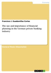 The use and importance of financial planning in the German private banking industry