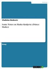 Some Notes on Marko Kraljevic (Prince Marko)