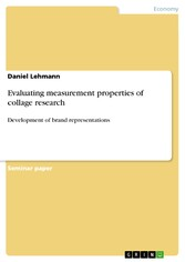 Evaluating measurement properties of collage research Development of brand representations