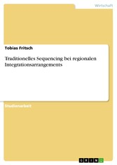 Traditionelles Sequencing bei regionalen Integrationsarrangements