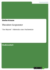 Theodors Gespenster 'Das Majorat' - Fallstricke eines Nachtstücks