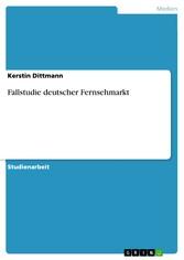 Fallstudie deutscher Fernsehmarkt