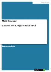 Julikrise und Kriegsausbruch 1914