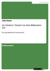 Zu Strickers 'Daniel von dem Blühenden Tal' Ein parodistischer Artusroman?