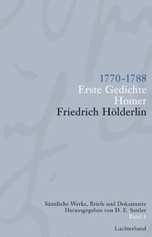 Sämtliche Werke, Briefe und Dokumente. Band 1 1770-1788 - Erste Gedichte; Homer