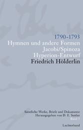 Sämtliche Werke, Briefe und Dokumente. Band 3 1790-1793. Hymnen und andere Formen. Jacobi/Spinoza. Hyperion-Entwurf