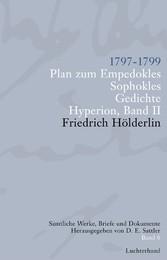 Sämtliche Werke, Briefe und Dokumente. Band 6 1797-1799. Plan zum Empedokles; Sophokles; Hyperion II