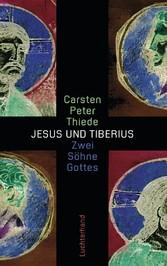 Jesus und Tiberius Zwei Söhne Gottes