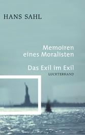Memoiren eines Moralisten - Das Exil im Exil Das Exil im Exil