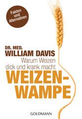 Weizenwampe Warum Weizen dick und krank macht