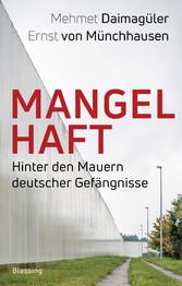 Mangelhaft Hinter den Mauern deutscher Gefängnisse