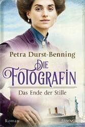 Die Fotografin - Das Ende der Stille Roman