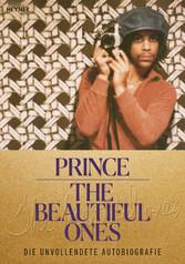 The Beautiful Ones - Deutsche Ausgabe Die unvollendete Autobiografie