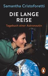 Die lange Reise Tagebuch einer Astronautin