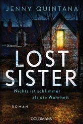 Lost Sister Nichts ist schlimmer als die Wahrheit - Roman
