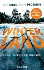 Winterland Ein Fall für Juncker und Kristiansen