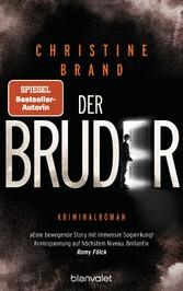 Der Bruder Kriminalroman