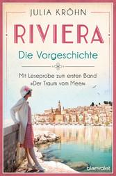 Riviera - Die Vorgeschichte Mit Leseprobe zum ersten Band