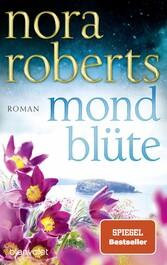 Mondblüte Roman