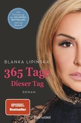 365 Tage - Dieser Tag Roman