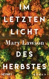 Im letzten Licht des Herbstes Booker Prize Longlist 2021: Roman