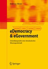 & eGovernment Entwicklungsstufen einer demokratischen Wissensgesellschaft