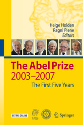 The Abel Prize 2003-2007 The First Five Years
