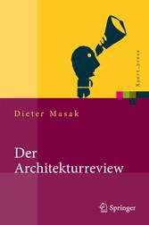 Der Architekturreview Vorgehensweise, Konzepte und Praktiken