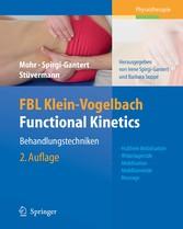 FBL Klein-Vogelbach Functional Kinetics: Behandlungstechniken Hubfreie Mobilisation, Widerlagernde Mobilisation, Mobilisierende Massage