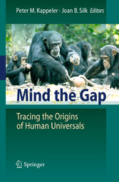 Mind the Gap Tracing the Origins of Human Universals