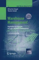Warehouse Management Organisation und Steuerung von Lager- und Kommissioniersystemen