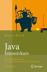 Java-Intensivkurs In 14 Tagen lernen Projekte erfolgreich zu realisieren