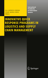 Innovative Quick Response Programs in Logistics and Supply Chain Management